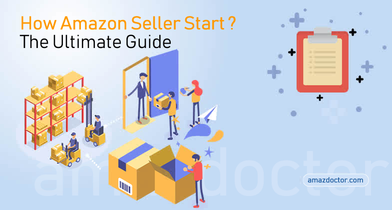 https://www.amazdoctor.com/wp-content/uploads/2018/06/How-Amazon-Seller-Start-1.jpg